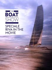 The Boat Show 2020 - Riva in the Movie