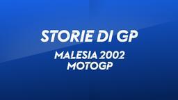 Malesia, Sepang 2002. MotoGP