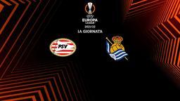 Psv Eindhoven - Real Sociedad
