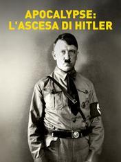 S1 Ep2 - Apocalypse: l'ascesa di Hitler